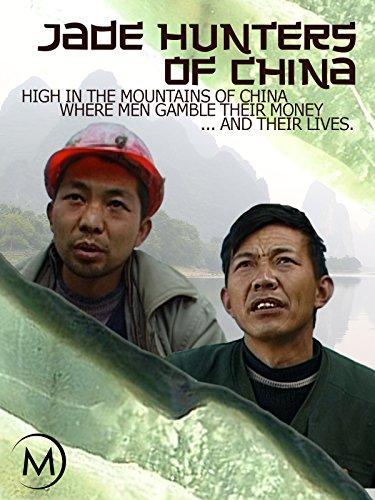 Jade Hunters of China
