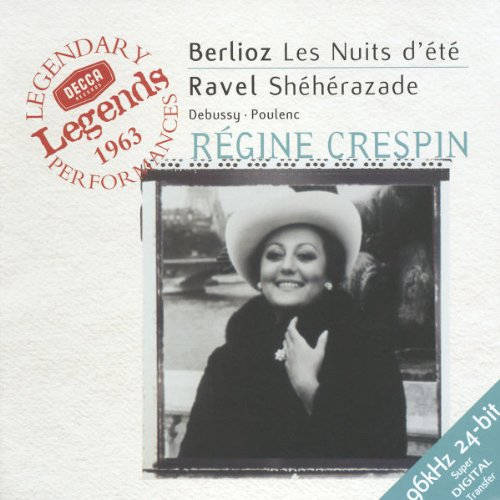 Berlioz: Les Nuits D'ete / Ravel: Sheherazade / Debussy / Poulenc by Decca