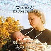 A Revelation in Autumn: The Discovery - A Lancaster County Saga, Book 5 | Wanda E. Brunstetter