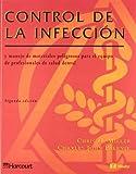 Control de la Infeccion : Y Manejo de Materiales Peligrosos para el Equipo de Profesionales de Salud Dental, Miller, Chris H. and Palenik, Charles John, 8481744689