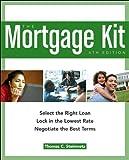 The Mortgage Kit, Thomas C. Steinmetz and Thomas Steinmetz, 1419584367
