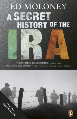 Secret History of the Ira: Gerry Adams And The Thirty Year War