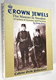 img - for Crown Jewels - The Mauser in Sweden: A Century of Accuracy & Precision book / textbook / text book