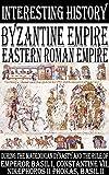 Byzantine Empire - Eastern Roman Empire during the Macedonian dynasty and the Rule of Emperor Basil I, Constantine VII, Nikephoros II Phokas, Basil II
