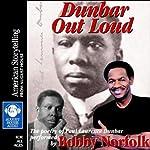 Dunbar Out Loud | Paul Laurence Dunbar