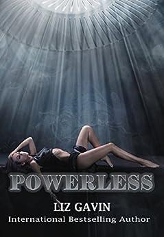 Powerless by [Gavin, Liz]