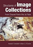Structures of Image Collections, Howard F. Greisdorf and Brian C. O'Connor, 1591583756
