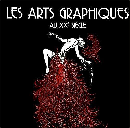 Les Arts Graphiques au XXe siècle