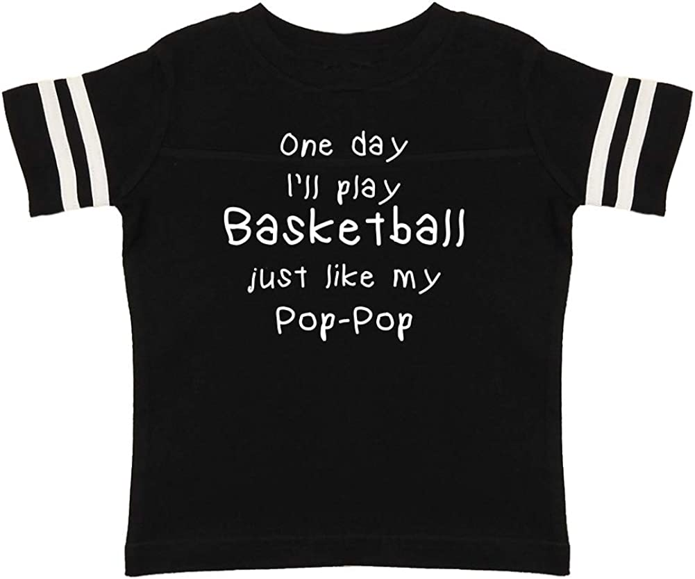One Day Ill Play Basketball Just Like My Pop-Pop Toddler//Kids Sporty T-Shirt