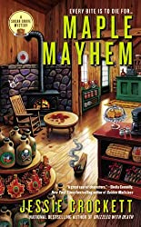 Maple Mayhem (A Sugar Grove Mystery Book 2)