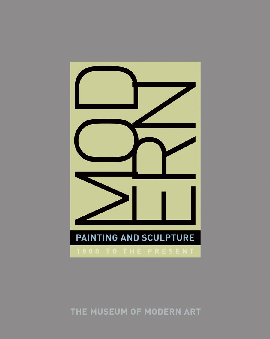 Modern Painting And Sculpture: 1880 To Present From The Museum Of Modern Art