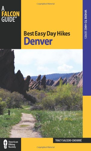 Best Easy Day Hikes Denver  Best Easy Day Hikes Series