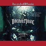 Dream Magic | Joshua Khan