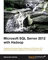 Microsoft SQL Server 2012 with Hadoop Front Cover