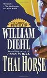Thai Horse, William Diehl, 0345327454