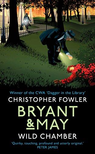 Bryant & May - Wild Chamber: (Bryant & May 14)