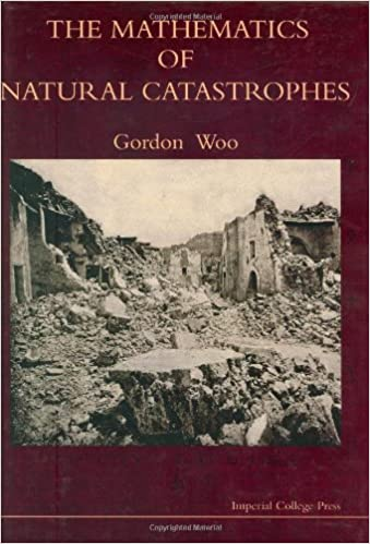 The Mathematics of Natural Catastrophes