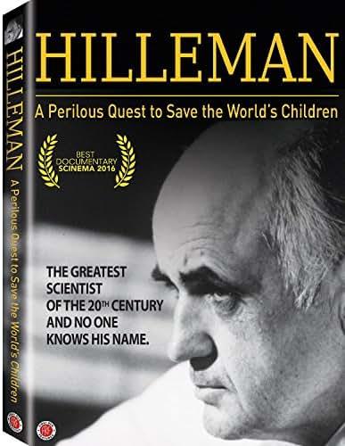 Hilleman: A Perilous Quest to Save the World's Children