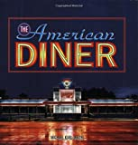 The American Diner, Michael Karl Witzel, 0760324344