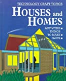 Houses and Homes, Chris Oxlade, 0531143309