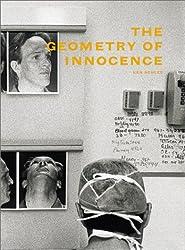 Ken Schles: The Geometry Of Innocence