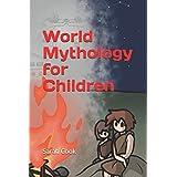 World Mythology for Children (Book)