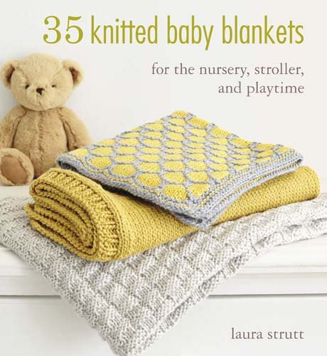 35 Knitted Baby Blankets: For the nursery, stroller, and ()