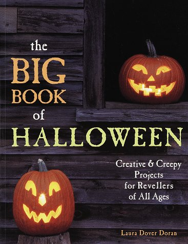 The Big Book of Halloween: Creative & Creepy Projects for Revellers of All Ages]()