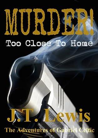 Murder! Too Close to Home