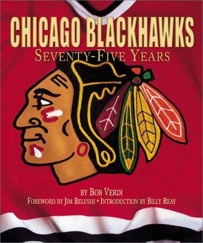 Chicago Blackhawks: Seventy-Five Years