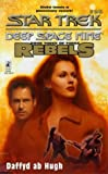The Liberated: Rebels Trilogy Book 3 (Star Trek: Deep Space Nine No. 26)