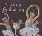 I Am a Ballerina, Valerie Coulman, 1894222911