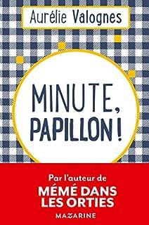 Minute, papillon !, Valognes, Aurélie