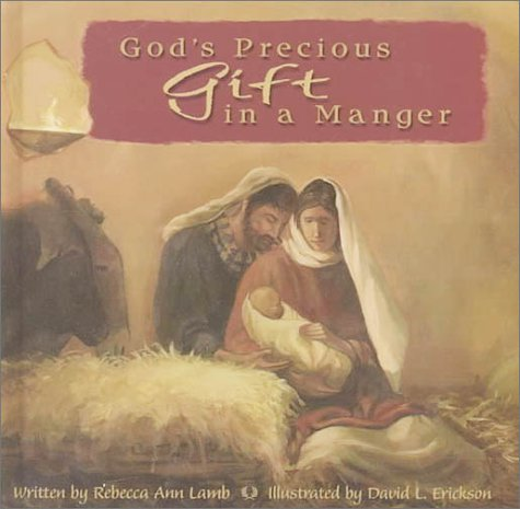 God's Precious Gift in a Manger - Precious Gods Gift
