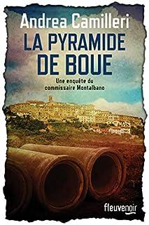 La pyramide de boue [commissaire Montalbano], Camilleri, Andrea