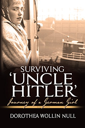 Surviving 'Uncle Hitler': Journey of a German Girl by [Null, Dorothea Wollin]