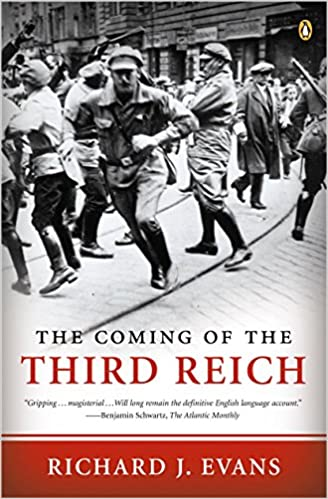 Amazon Fr The Coming Of The Third Reich Evans Richard J Livres