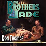 The Brothers Jade | Don Thomas