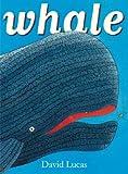 Whale, David Lucas, 0375843388