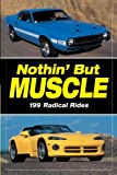Nothin' but Muscle, Old Cars Weekly Staff, 1440215499