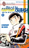 Olive & Tom, Captain Tsubasa World Youth, tome 2 : L'Enfant de dieu