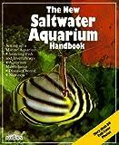 img - for The New Saltwater Aquarium Handbook (New Pet Handbooks) book / textbook / text book