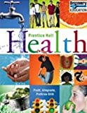 Health : Prentice Hall Health Human Sexuality Supplement, Pruitt, B. E. and Allegrante, John P., 0131904523