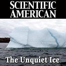 The Unquiet Ice
