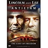 Lincoln and Lee at Antietam: The Cost of Freedom