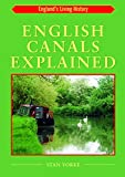 img - for English Canals Explained (England's Living History) book / textbook / text book