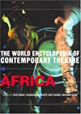 World Encyclopedia of Contemporary Theatre: Africa (Vol 3), , 0415227461