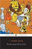 The Wonderful Wizard of Oz, L. Frank Baum, 0451518640