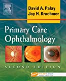 Primary Care Ophthalmology 9780323033169