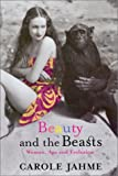 Beauty and the Beasts, Carole Jahme, 1569472955